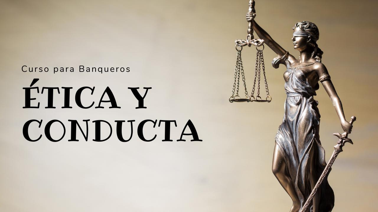 Curso Código de Ética y Conducta para Bancos (1)